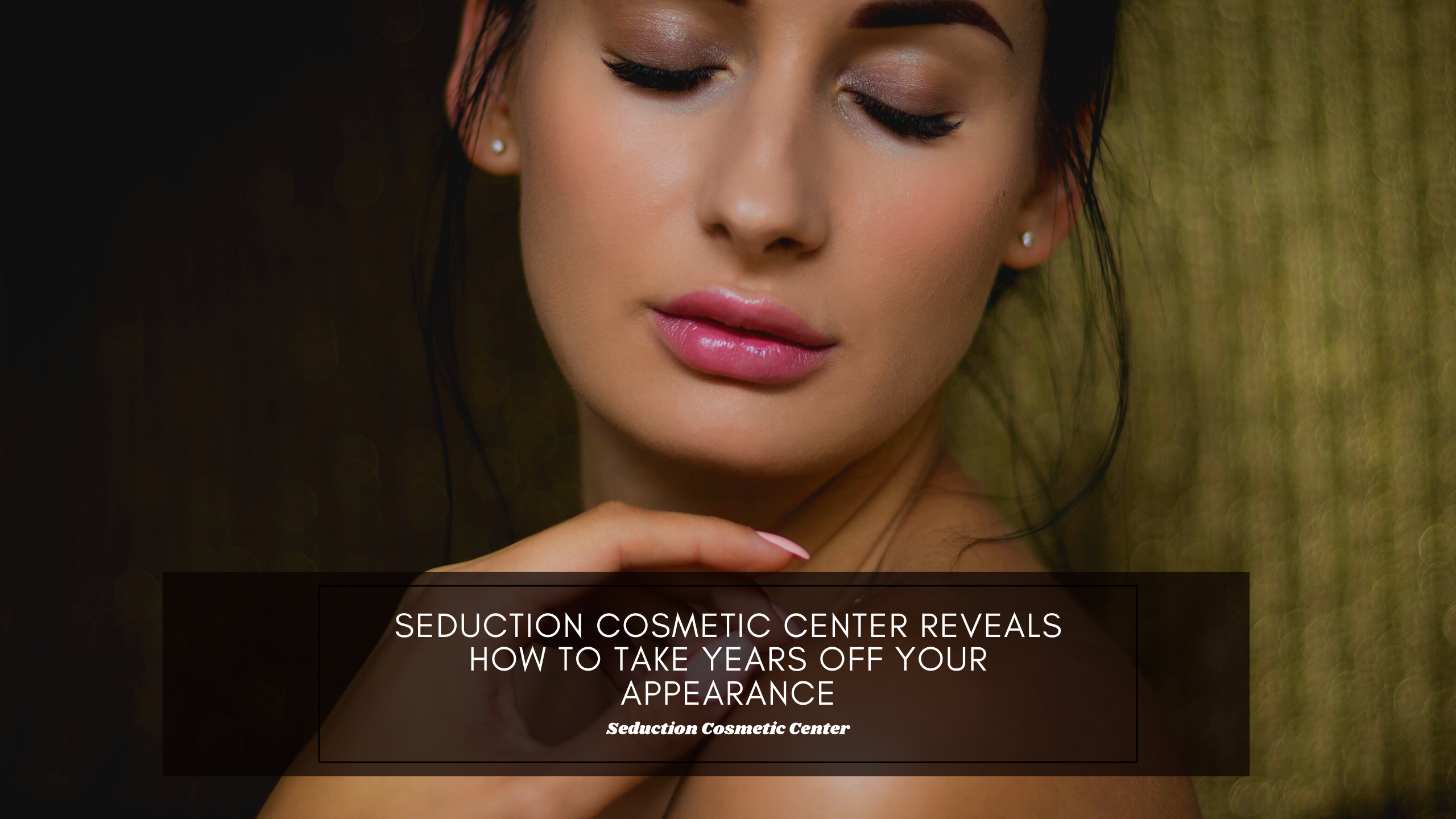 Seduction Cosmetic Center